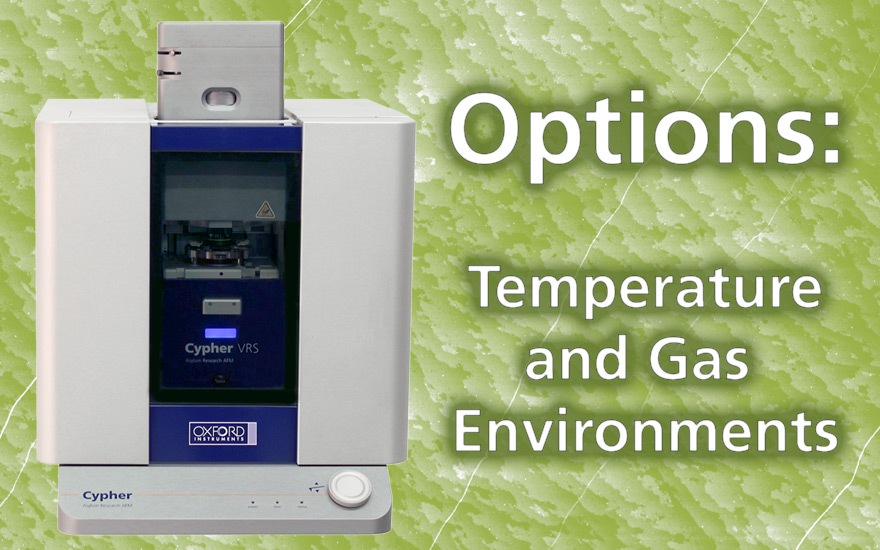 Cypher Accessories: Control Temperature and Gas Environments